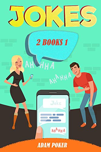 JOKES: 2 Books in 1: The Ultimate Collection of Funny Jokes, Hilarious Comedy, Humor and Parody (English Edition)
