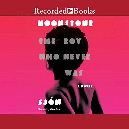 Moonstone: The Boy Who Never Was audiobook cover art