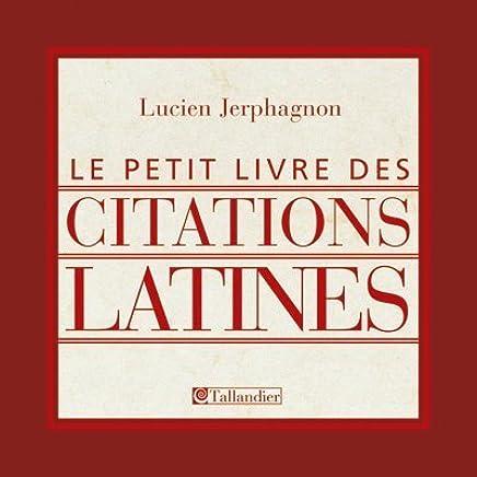 Amazon Fr Le Petit Livre Des Citations Latines Lucien