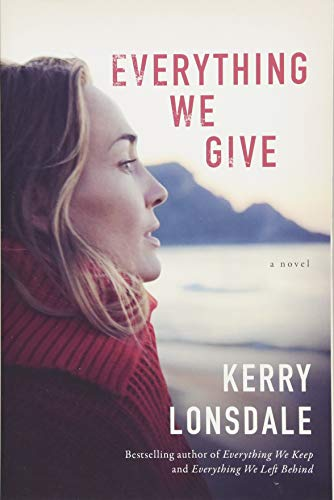Everything We Give: A Novel (Everything, 3)