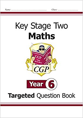 KS2 Maths Targeted Question Book - Year 6 from Coordination Group Publications Ltd (CGP)