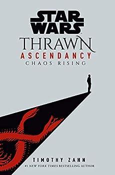 Star Wars  Thrawn Ascendancy  Book I  Chaos Rising   Star Wars  The Ascendancy Trilogy