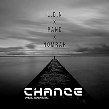 Chance (feat. Pand & Nomrah)