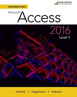 Benchmark Series: Microsoft Access 2016: Level 1: Text