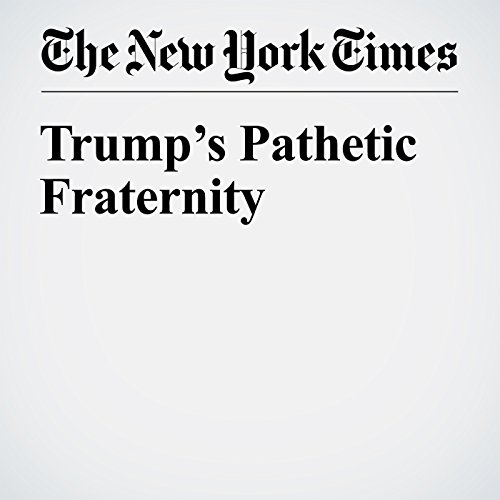 Trump's Pathetic Fraternity cover art