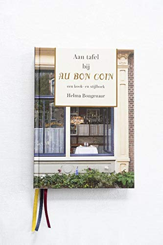 Aan tafel bij Au Bon Coin: een kook- en stijlboek