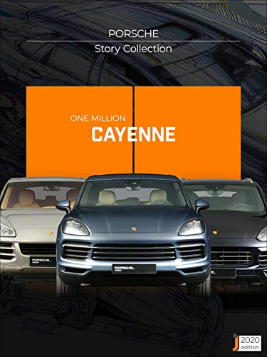 One Million Cayenne | Porsche Story Collection