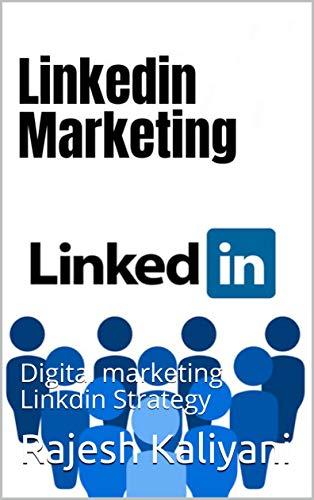 Linkdin marketing: Digital marketing Linkdin Strategy