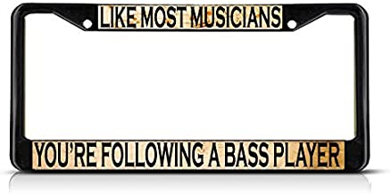 Fastasticdeals Like Most Musicians Following Bass Player License Plate Frame Tag Holder Cover
