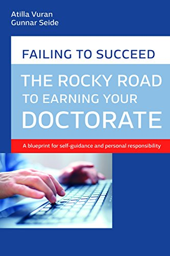 The rocky road to earning your doctorate - A blueprint for self-guidance and personal responsibility