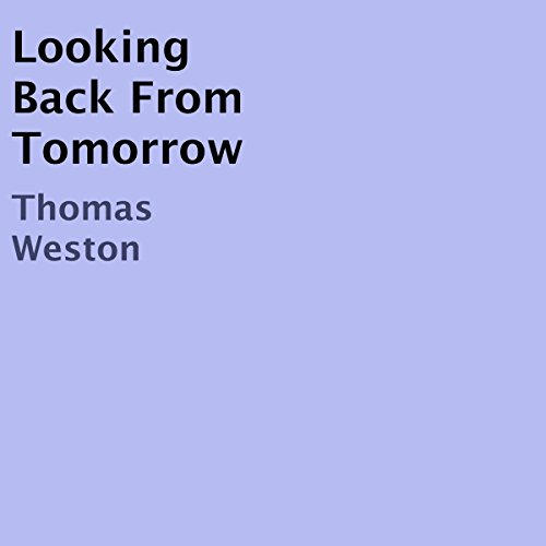 Looking Back from Tomorrow audiobook cover art