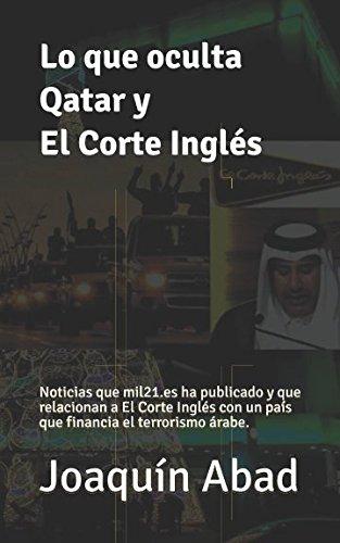 Lo que oculta Qatar y El Corte Inglés: Noticias que mil21.e