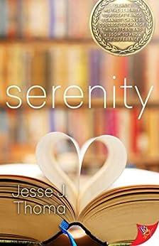 Serenity by [Jessa J. Thoma]