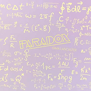 """Paradox (From """"Science Fell in Love, So I Tried to Prove it"""")"""