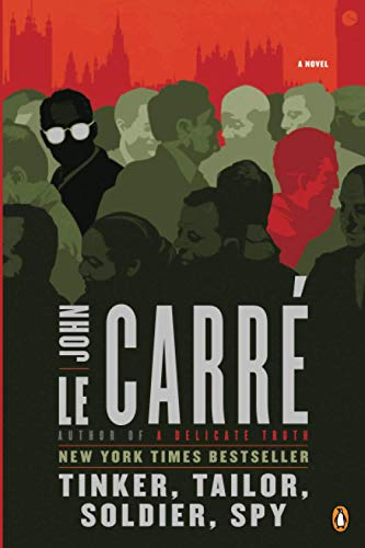 Compare Textbook Prices for Tinker, Tailor, Soldier, Spy: A George Smiley Novel Reprint Edition ISBN 9780143119784 by le Carré, John