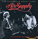 Songtexte von Air Supply - The Columbia & Arista Years - The Definitive Collection