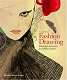 Image of Fashion Drawing, Second Edition: Illustration Techniques for Fashion Designers (Perfect book for Fashion Students)