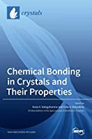 Chemical Bonding in Crystals and Their Properties