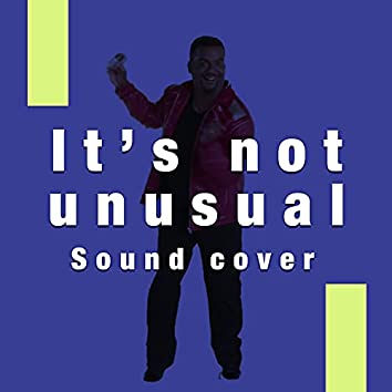 It's Not Unusual (Sound Cover)