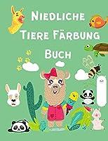 Niedliche Tiere Faerbung Buch: Malbuch fuer Kinder - Kleinkind-Malbuch fuer Kinder von 4-8 Jahren - Malbuch mit niedlichen Tieren ( Pandas, Lamas, Baeren) - Tier-Malbuch