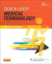 Quick & Easy Medical Terminology, 8e by Peggy C. Leonard BA MT MEd (2016-03-08)