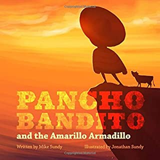 Pancho Bandito and the Amarillo Armadillo