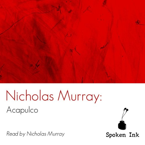 Spoken Ink Poetry: Acapulco cover art