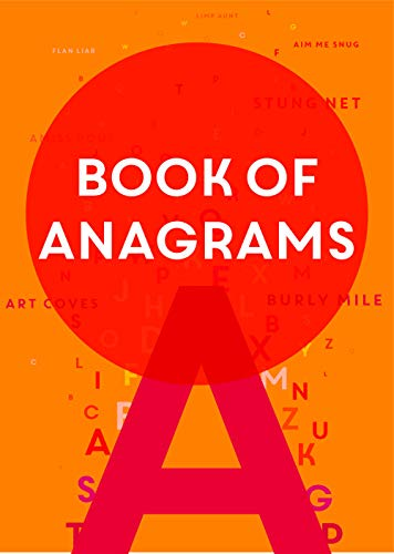 Book of Anagrams: ...Featuring 500 fun themed anagrams (English Edition)