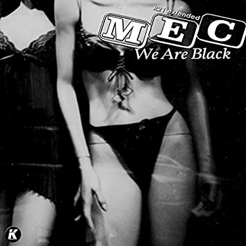 We Are Black (K21Extended)