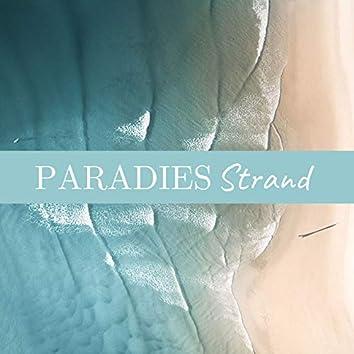 Paradies Strand: Naturgeräusche, Meereswellen, Entspannende Klaviermusik
