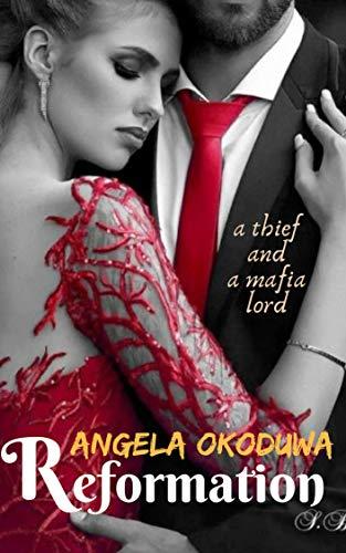 Reformation: A thief meets a Mafia Lord (English Edition)