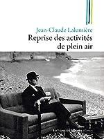 Reprise des activités de plein air de Jean-Claude Lalumière