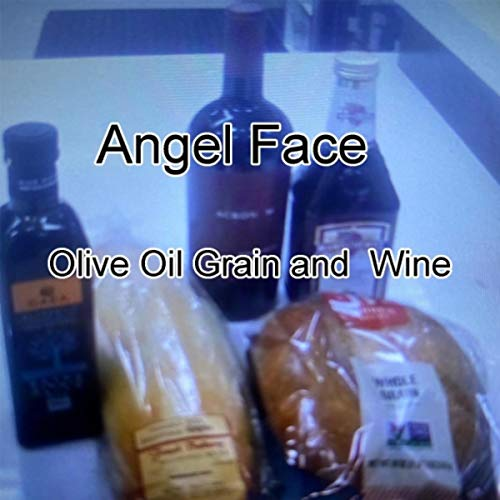 Olive Oil Grain and Wine