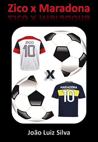 Zico x Maradona