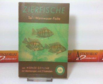 Zierfische - Teil 1: Warmwasser-Fische. (= Lehrmeister-Bücherei Nr. 70).