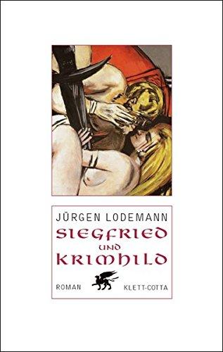 Siegfried und Kriemhild: Roman: Die älteste Geschichte aus der Mitte Europas im 5. Jahrhundert notiert, teils lateinisch, teils in der Volkssprache