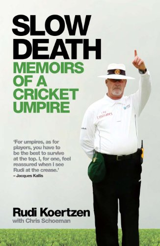 Slow Death: Memoirs of a Cricket Umpire (English Edition)