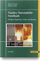 Plastics Flammability Handbook: Principles, Regulations, Testing, and Approval
