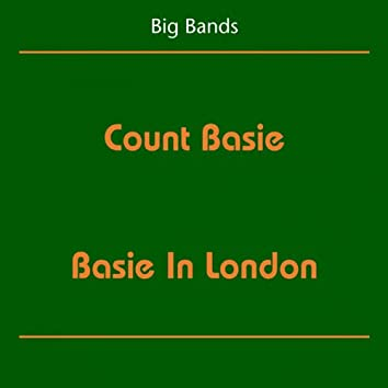 Big Bands (Count Basie - Basie In London)