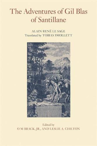 The Adventures of Gil Blas of Santillane (The Works of Tobias Smollett Ser.)