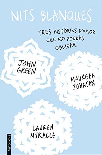 Nits blanques (Biblioteca John Green)