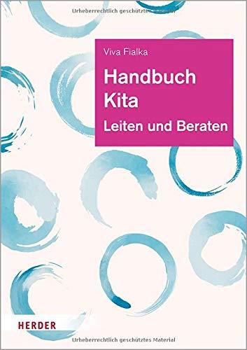 Handbuch Kita: Leiten und Beraten