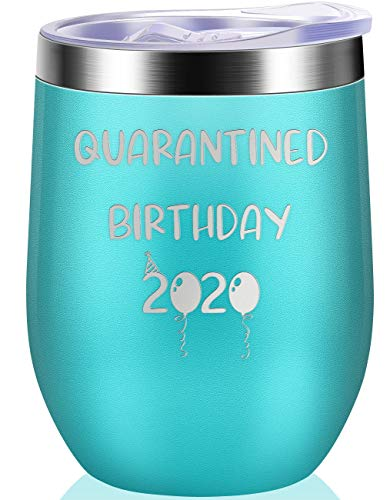 Quarantined Birthday 2020 - Permanently Engraved Funny Wine Cup Present Mug for Women, Men, Coworkers, Friends - Vacuum Insulated Tumbler 12oz