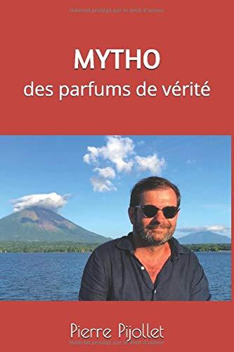 MYTHO: des parfums de vérité