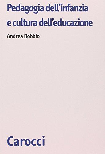 Pedagogia dell'infanzia e cultura dell'educazione