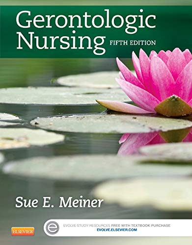 Gerontologic Nursing (Gerontologic Nursing - Meiner (formerly Lueckenotte))