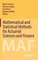 Mathematical and Statistical Methods for Actuarial Sciences and Finance: MAF 2016