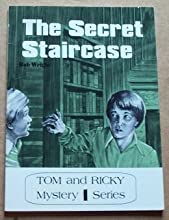 The Secret Staircase (Tom And Ricky Mystery Series)