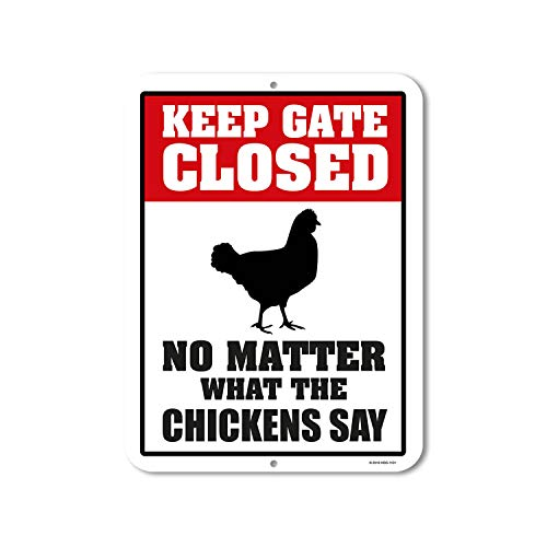 Funny Chicken Gate Sign