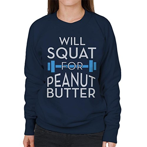 Coto7 Will Squat for Peanut Butter Gym Inspiration Women's Sweatshirt